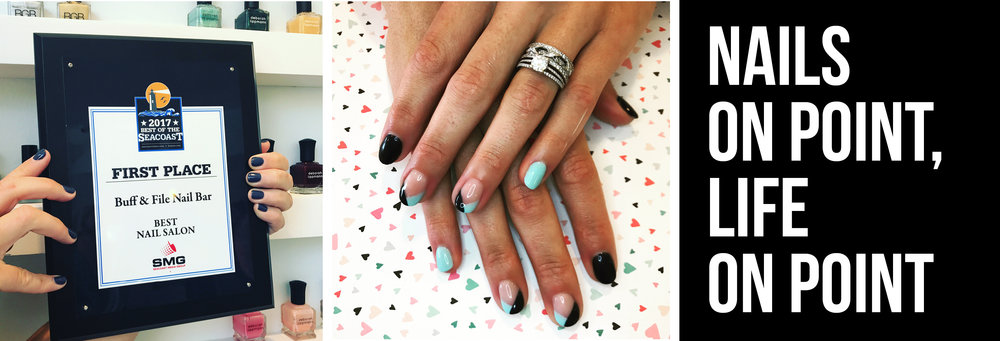 Buff & File Nail Bar named best nail salon on the Seacoast AND in ...