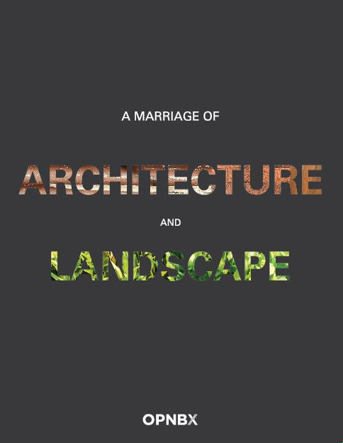 A Marriage of Architecture & Landscape : Introduction