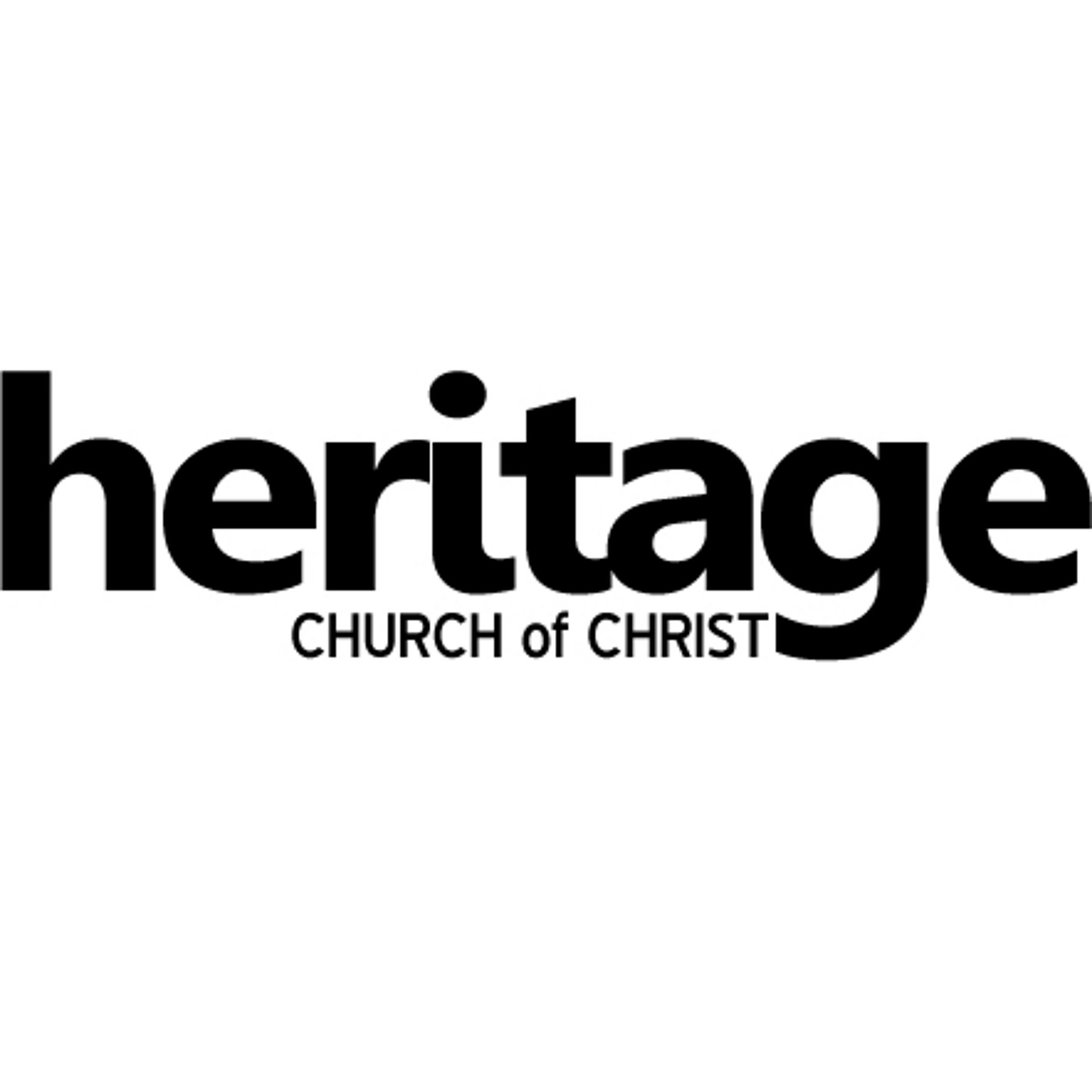 Heritage Church of Christ Podcast - Heritage Church of Christ