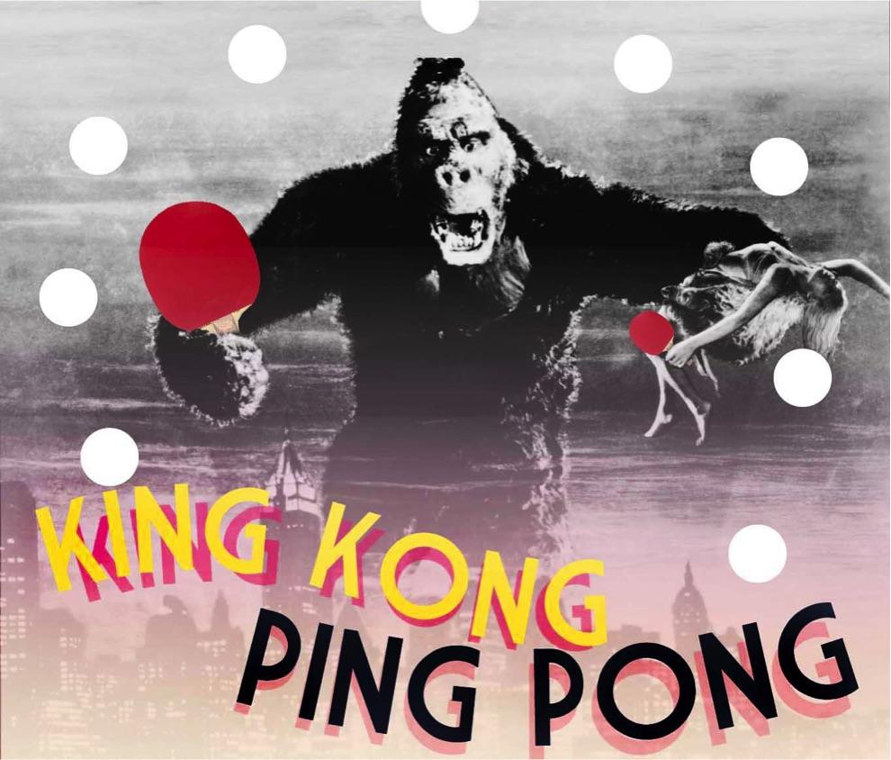 King Kong of Ping Pong - Saturday, September 16th