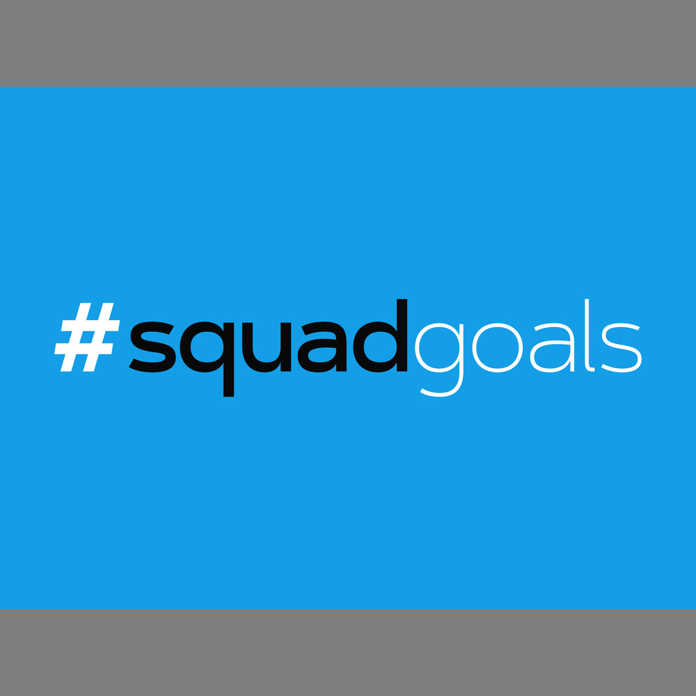 SquadGoals_square.jpg