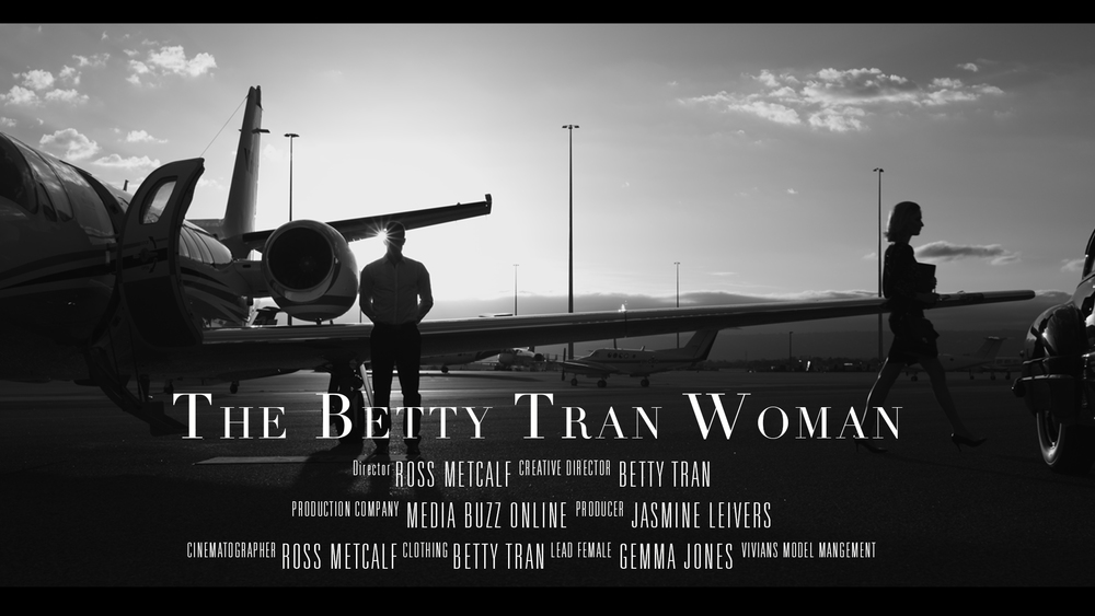 The Betty Tran Woman - Fashion Film