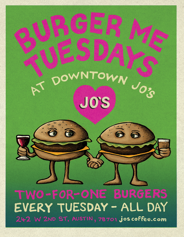 Jo's Burger Me Tuesdays.jpg