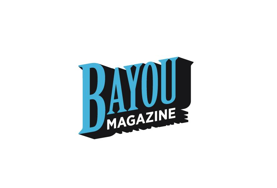 Bayou Magazine    bayoumagazine.org