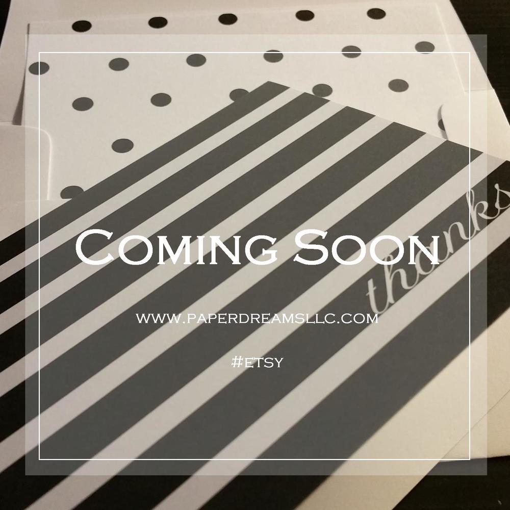 Coming Soon to Paper Dreams & Keepsakes