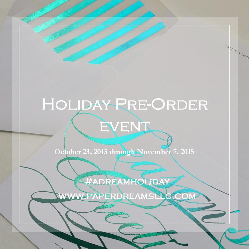 Paper Dreams LLC | Http://www.paperdreamsllc.com | New York Stationery Designer | Holiday Pre-Order Event