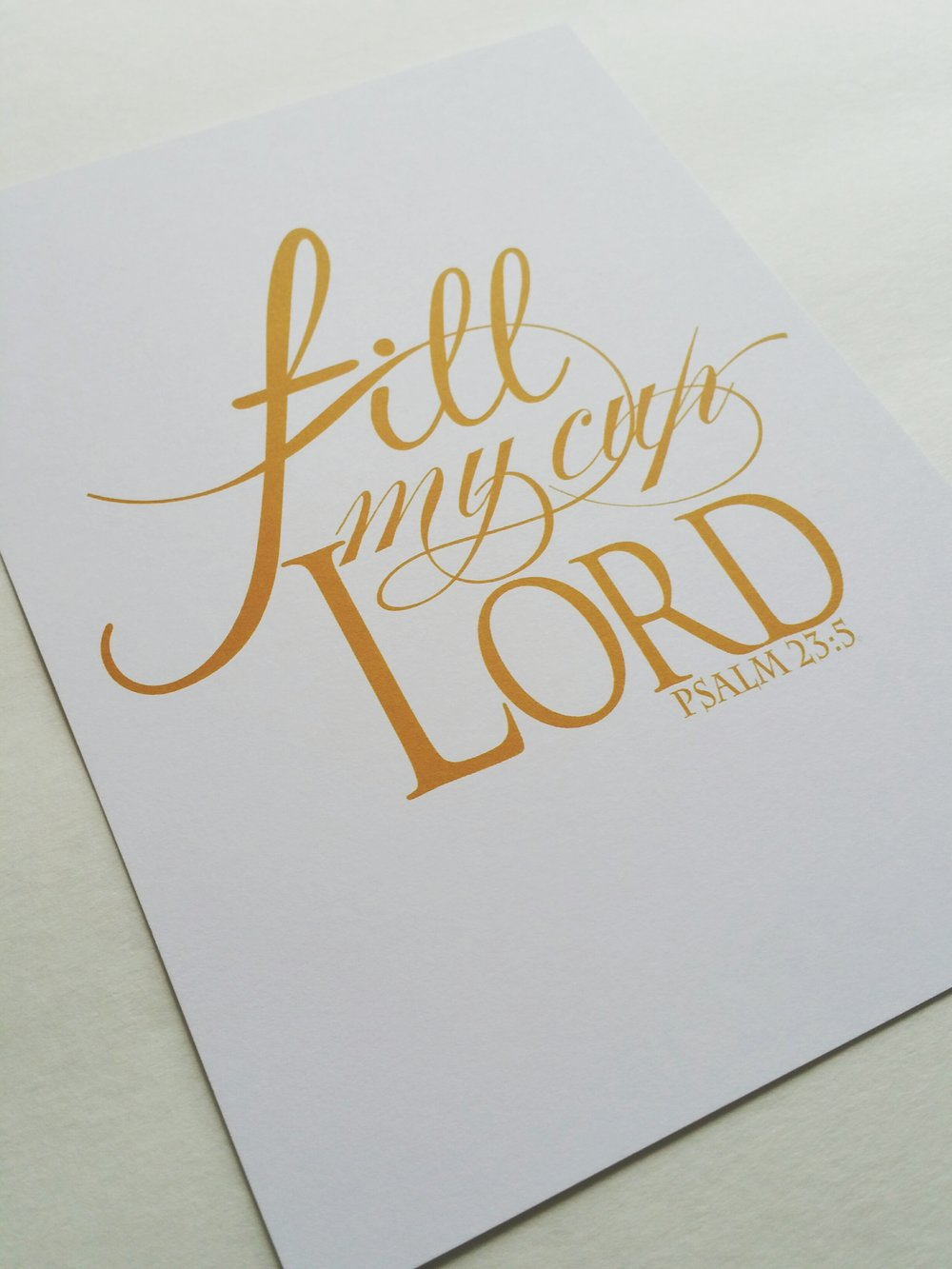 Paper Dreams LLC | Http://www.paperdreamsllc.com | New York Stationery Designer | Fill My Cup Lord Print