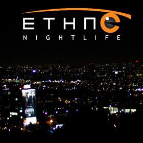 Ethnic Nightlife | Malibu Music Invasion