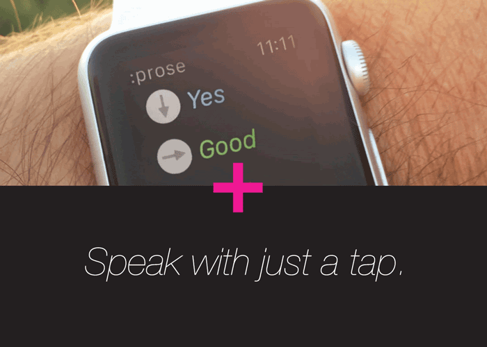 Pair an Apple Watch to make communication available with the flick of the wrist and a tap.    Read more