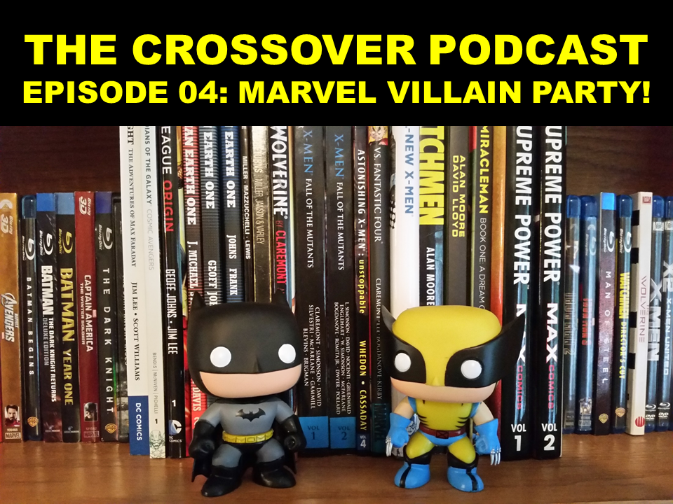 EPISODE 04: MARVEL VILLAIN PARTY!