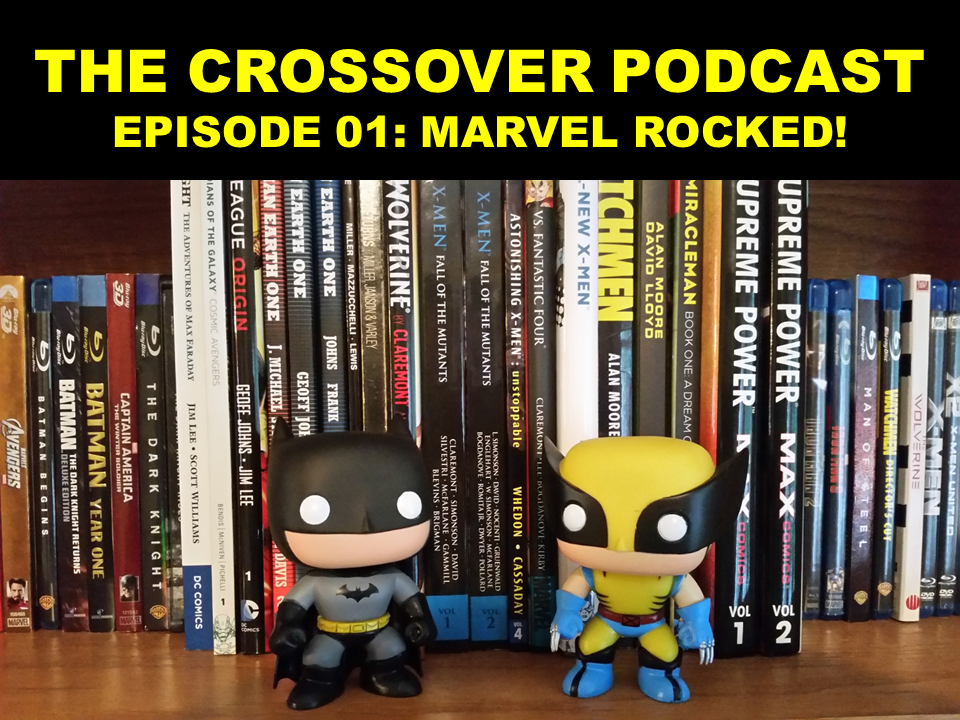 EPISODE 01: MARVEL ROCKED!