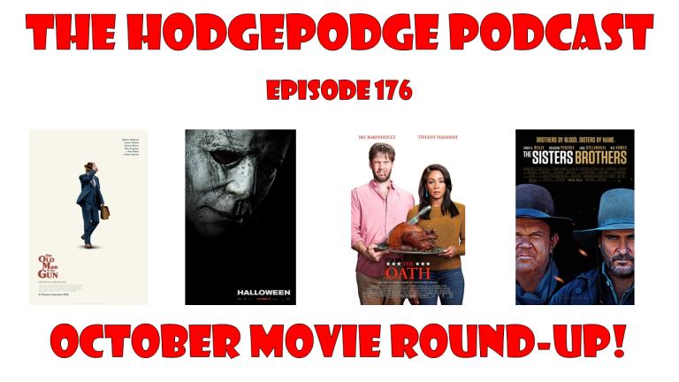 EPISODE 176: OCTOBER MOVIE ROUND-UP!