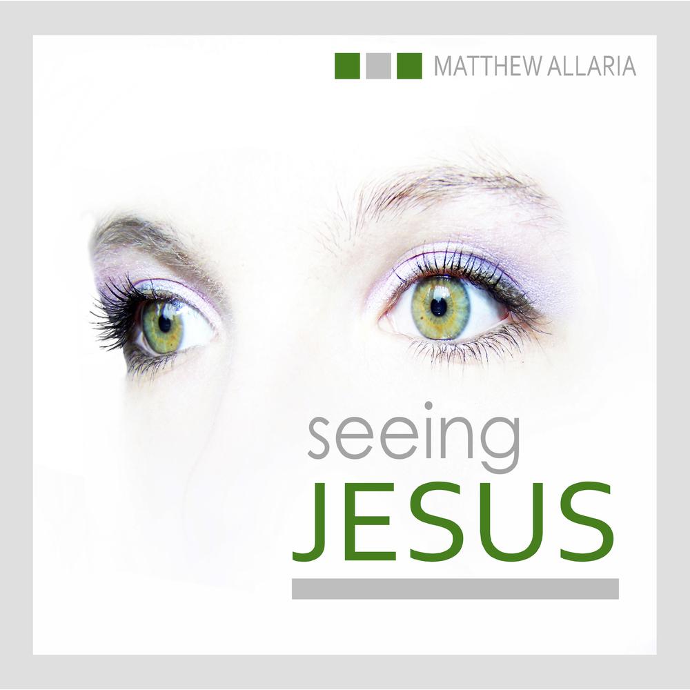 Seeing Jesus Cover Pic.jpg
