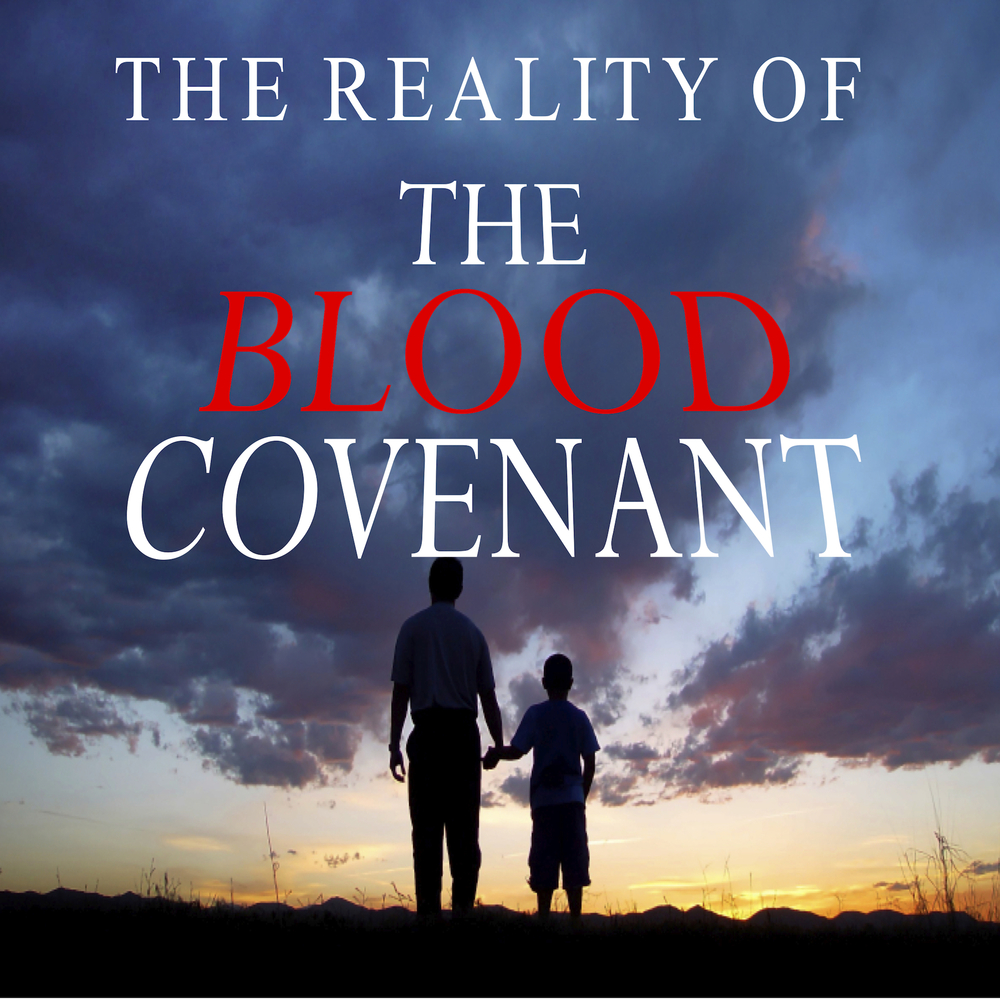 The Reality Of The Blood Covenant Pic.jpg