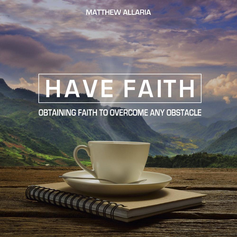 How To Have Faith 2.jpg