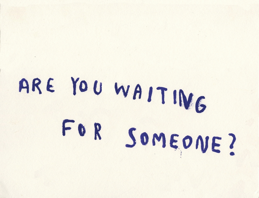 Are You Waiting for Someone copy.jpg