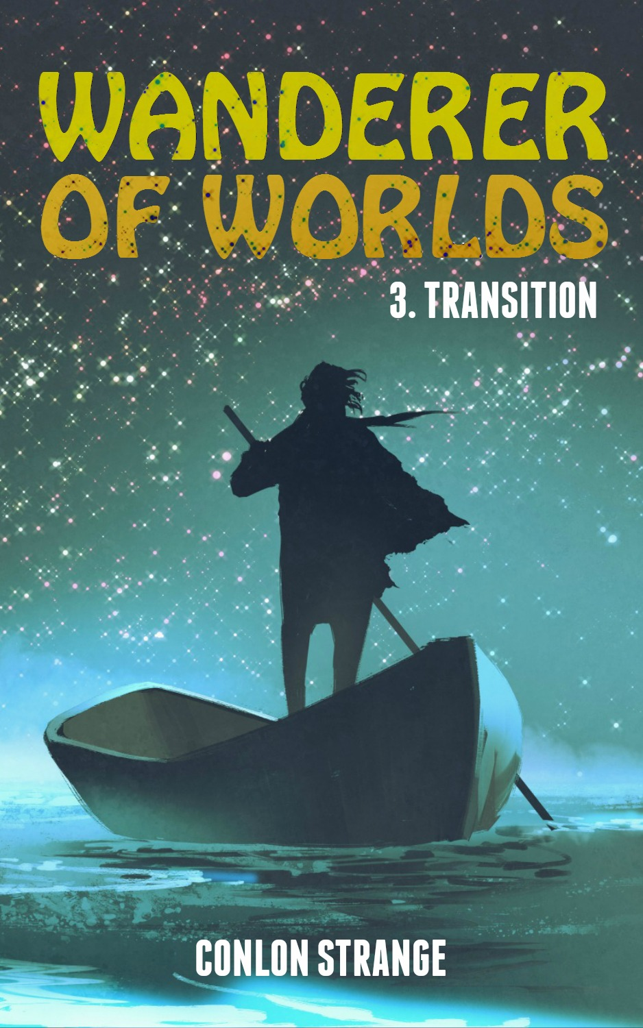 Wanderer Of Worlds  TRANSITION