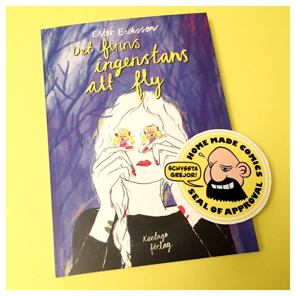 Home Made Comics Seal of Approval #139. Det finns ingenstans att fly av Ester Eriksson utgiven av Kartgo 2016.