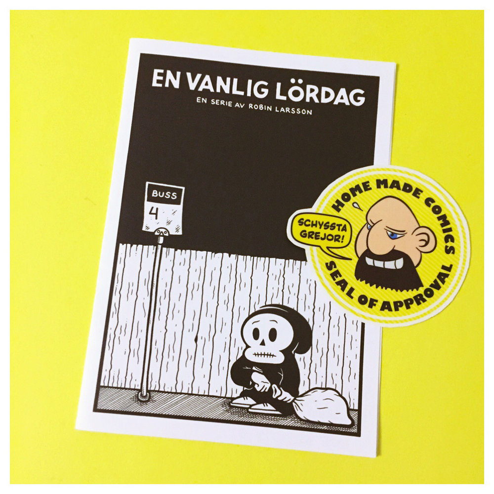 Home Made Comics Seal of Approval #155. En vanlig lördag av Robin Larsson utgiven 2016.