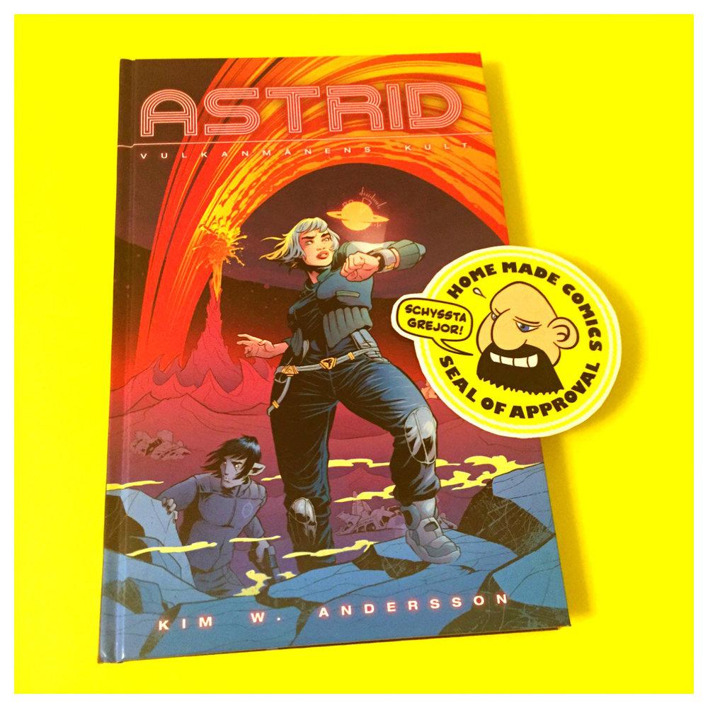 Home Made Comics Seal of Approval #159. Astrid 1 Vulkanmånens kult av Kim W. Andersson utgiven av Apart förlag 2016.
