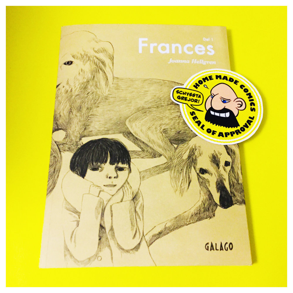 Home Made Comics Seal of Approval #178. Frances Del 1 av Joanna Hellgren utgiven av Galago 2009.