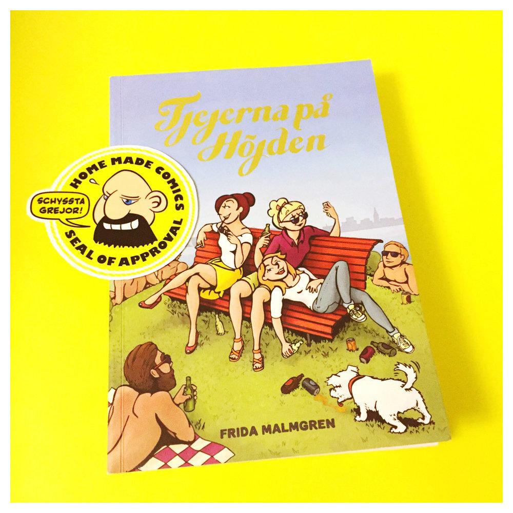 Home Made Comics Seal of Approval #179. Tjejerna på Höjden av Frida Malmgren utgiven av Kartago 2017.
