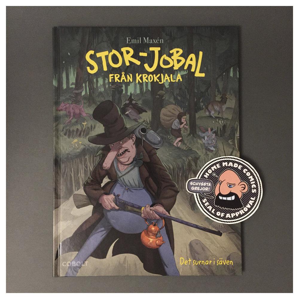 Home Made Comics Seal of Approval #204. Stor-Jobal från Krokjala 2 Det surnar i säven av Emil Maxén utgiven av Cobolt Förlag 2017.