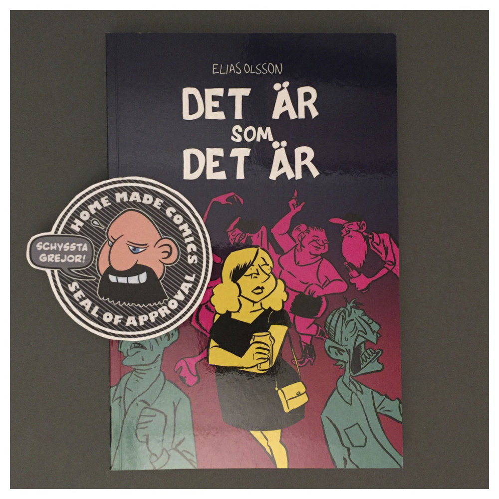 Home Made Comics Seal of Approval #212. Det är som det är av Elias Olsson utgiven 2017.