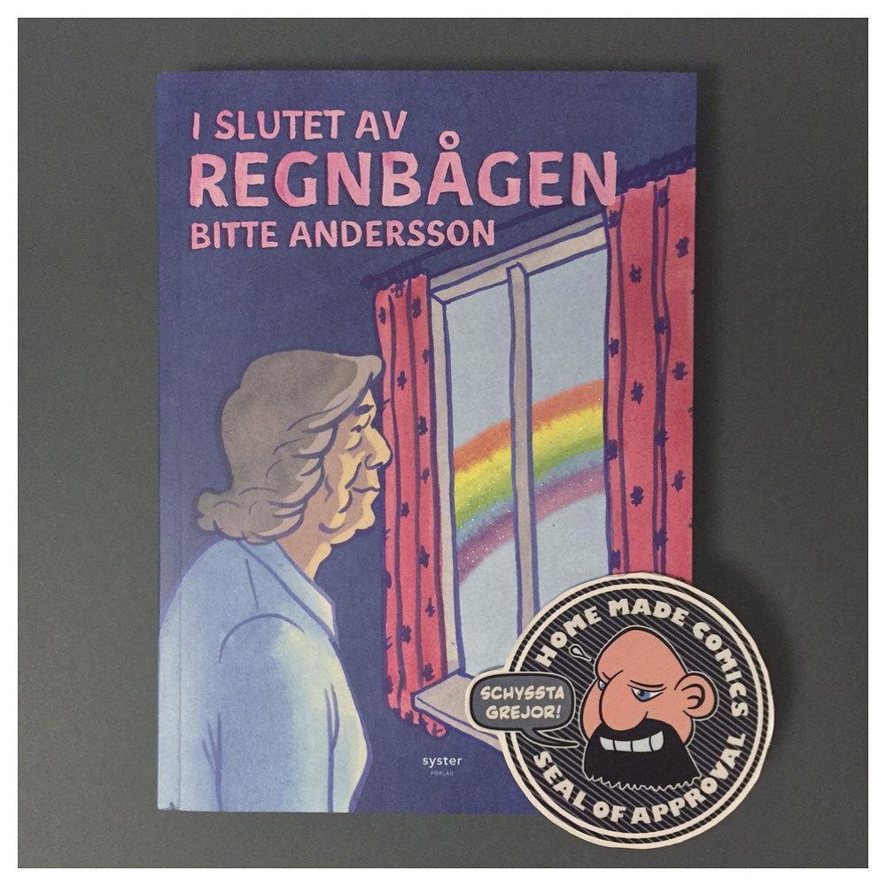 Home Made Comics Seal of Approval #222. I slutet av regnbågen av Bitte Andersson utgiven av Syster Förlag 2017.