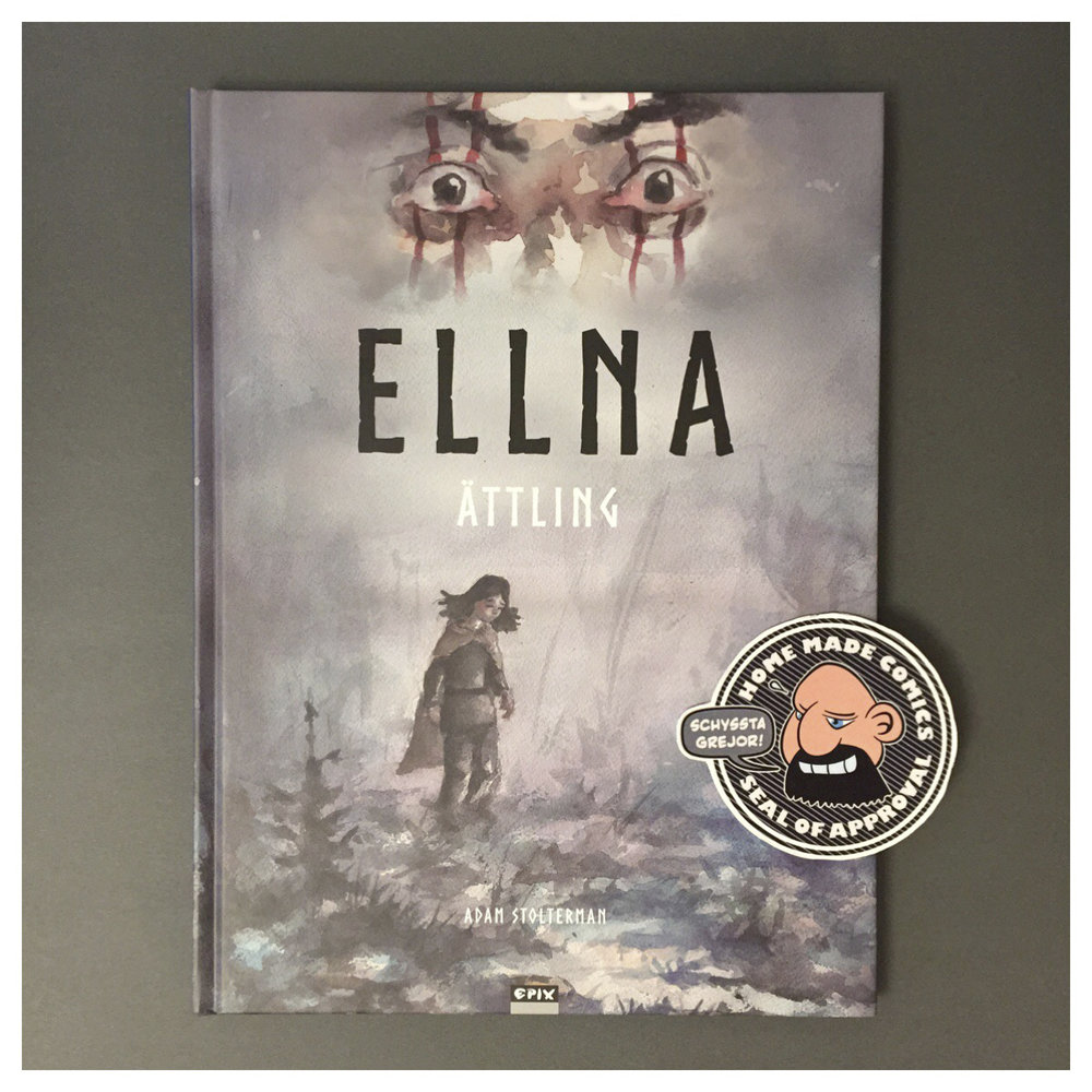 Home Made Comics Seal of Approval #230. Ellna 1 - Ättling av Adam Stolterman utgiven av Epix 2017.