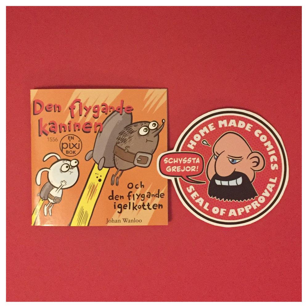 Home Made Comics Seal of Approval #240. Den flygande kaninen och den flygande igelkotten av Johan Wanloo utgiven av Bonnier Carlsen 2018.