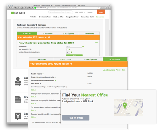 H&R Block provides a tax return calculator, gives advice for tax savings, then provides an office locator.