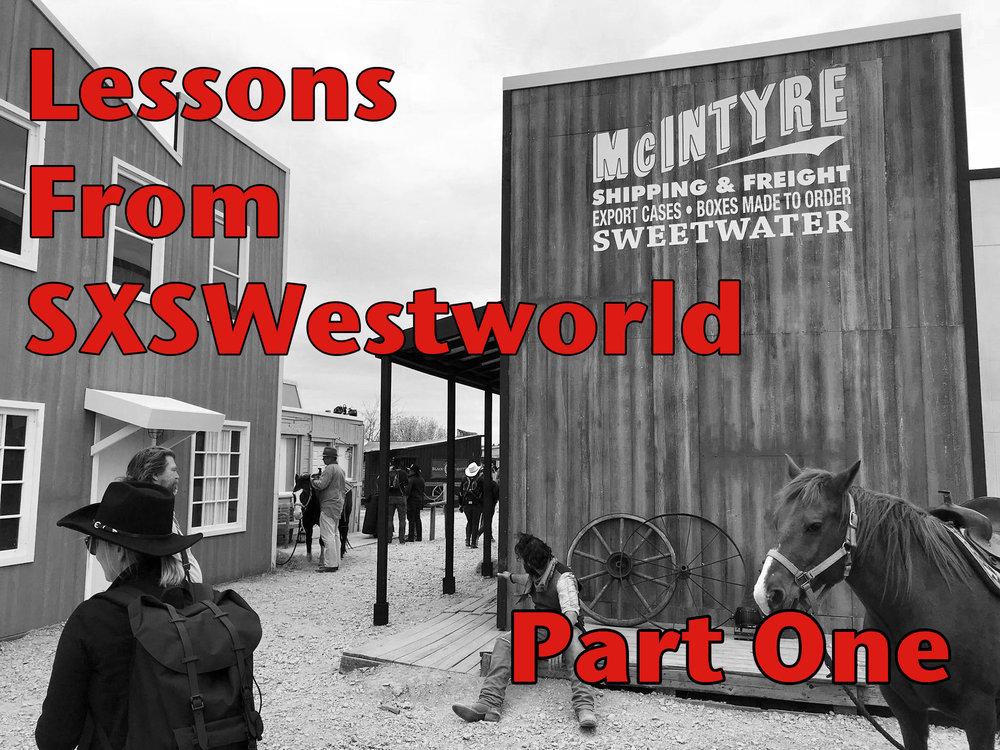 SXSWestworldOne copy.jpg