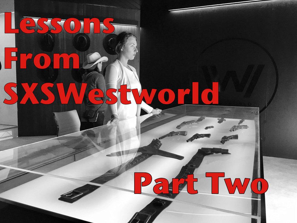 SXSWestworldTwo.jpg