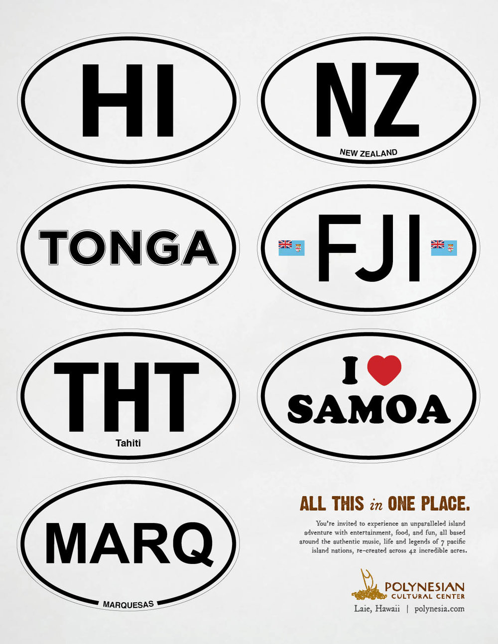 Hawaii, New Zealand, Tonga, Fiji, Tahiti, Samoa, and Marquesas all in one place.
