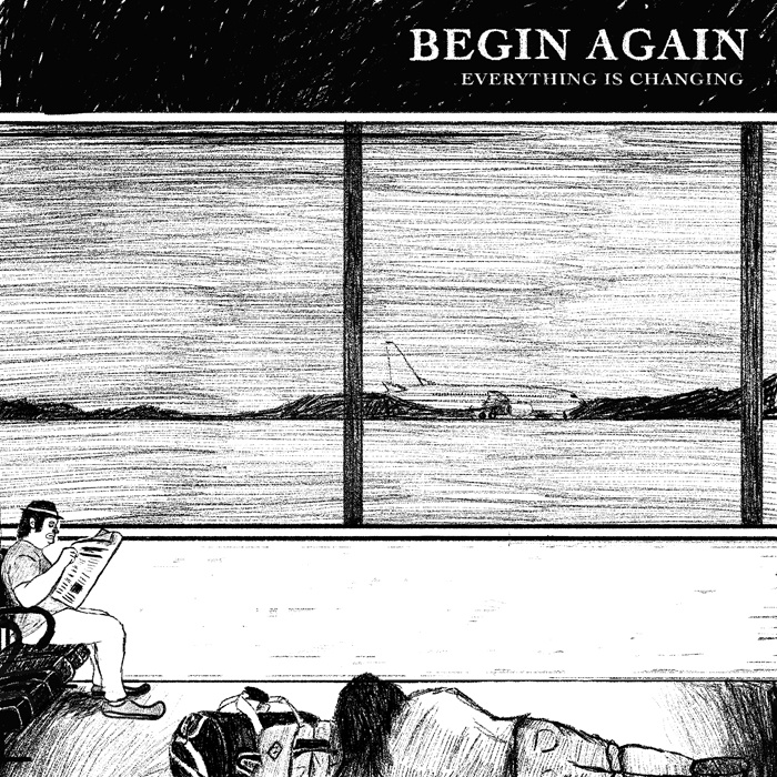 Begin Again - Everything is Changing.jpg
