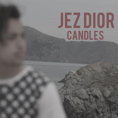 Jez Dior - Candles.jpg