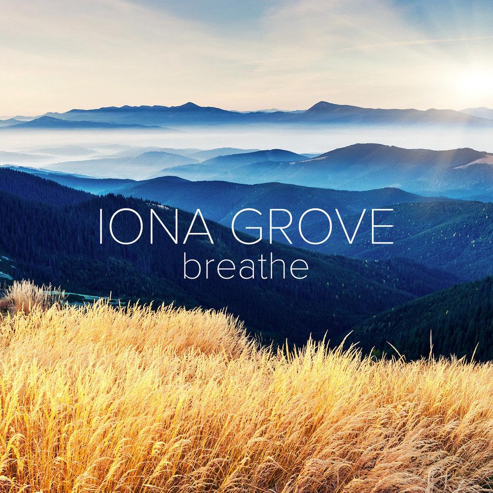 Iona Grove - Breathe.jpg