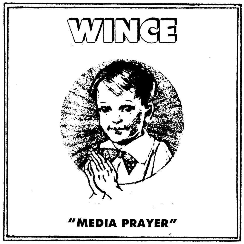 Wince - Media Prayer.jpg