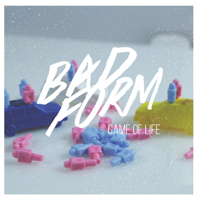 Bad Form - The Game of Life (Single).jpg