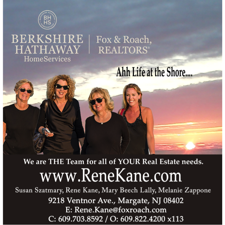 Rene Kane & Company, Berkshire  Hathaway Fox & Roach Realtors    The professional downbeach real estate team for buying, selling & renting.      9218 Ventnor Ave.  609.703.8592