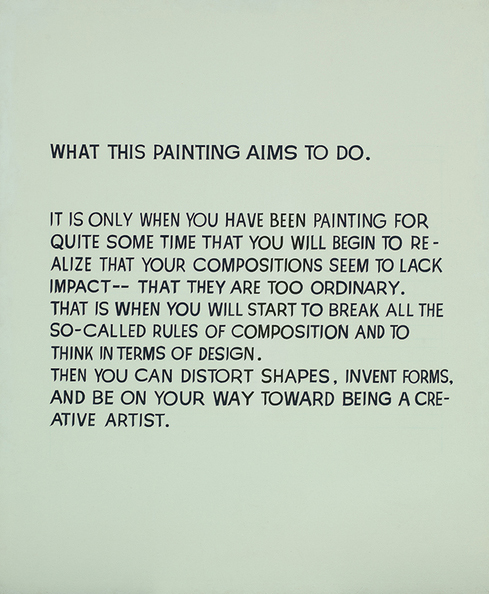 John Baldessari. WHAT THIS PAINTING AIMS TO DO, 1967. Acrylic on canvas, 67.7 x 56.5 in.