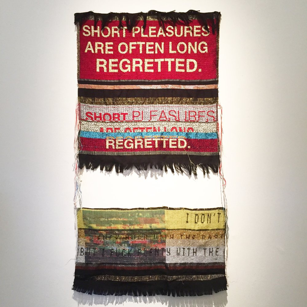 Danielle Andres's. Short Pleasures, 2016, and I Don't Fuck Much With the Past, 2016. Jacquard woven fabric, text.
