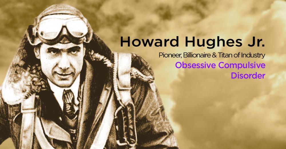 howard hughes obsessive compulsive