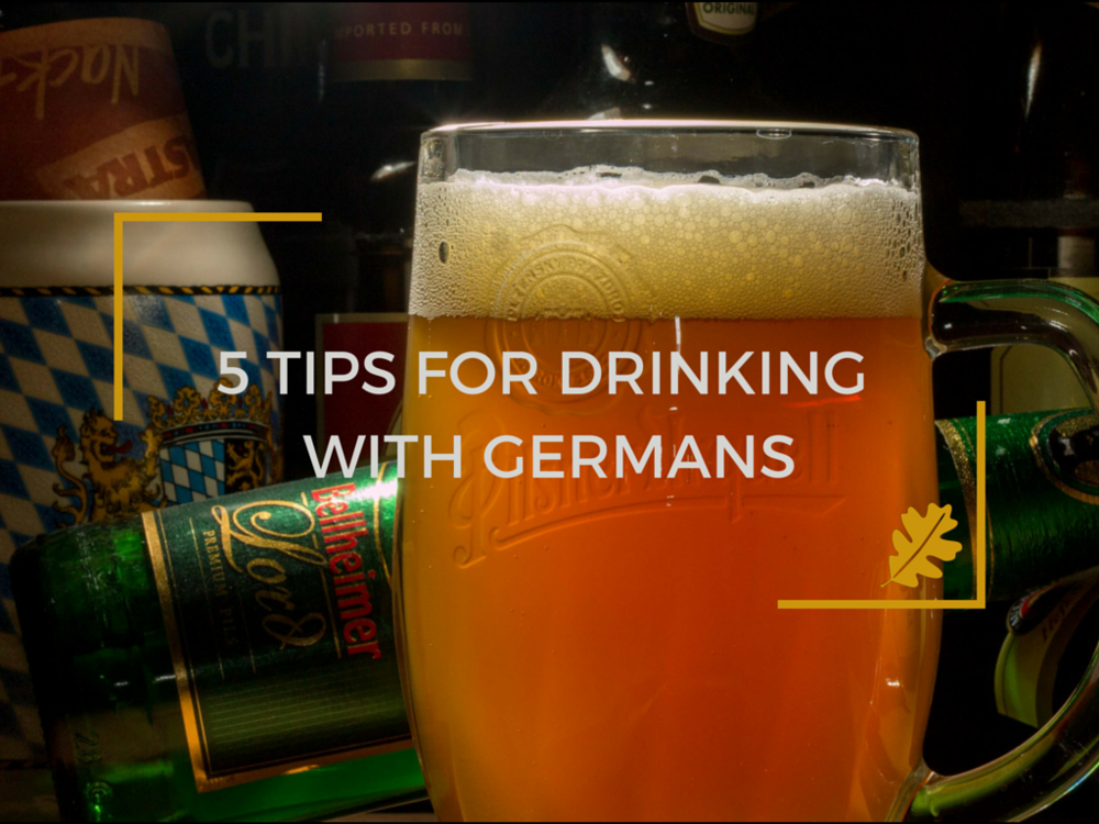 5 tips for drinking with germans (5).png