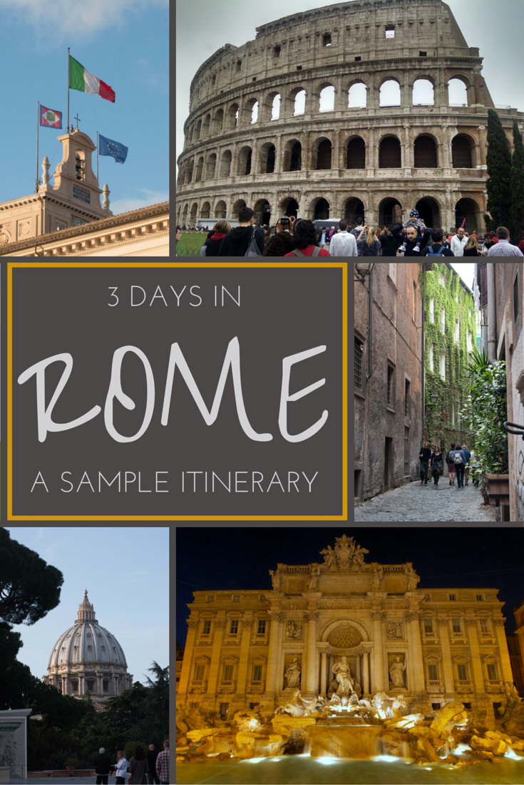 A Few Days In The City We Did If Youre Planning To Visit Rome Here Is A Sample Itinerary To See The Most Of The City In A Short Amount Of Time
