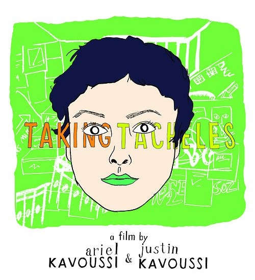 Taking Tacheles   by Ariel Kavoussi and Justin Kavoussi