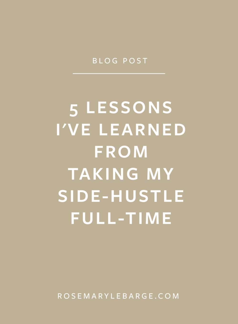 5 Lessons I've learned From Taking My Side-Hustle Full-Time