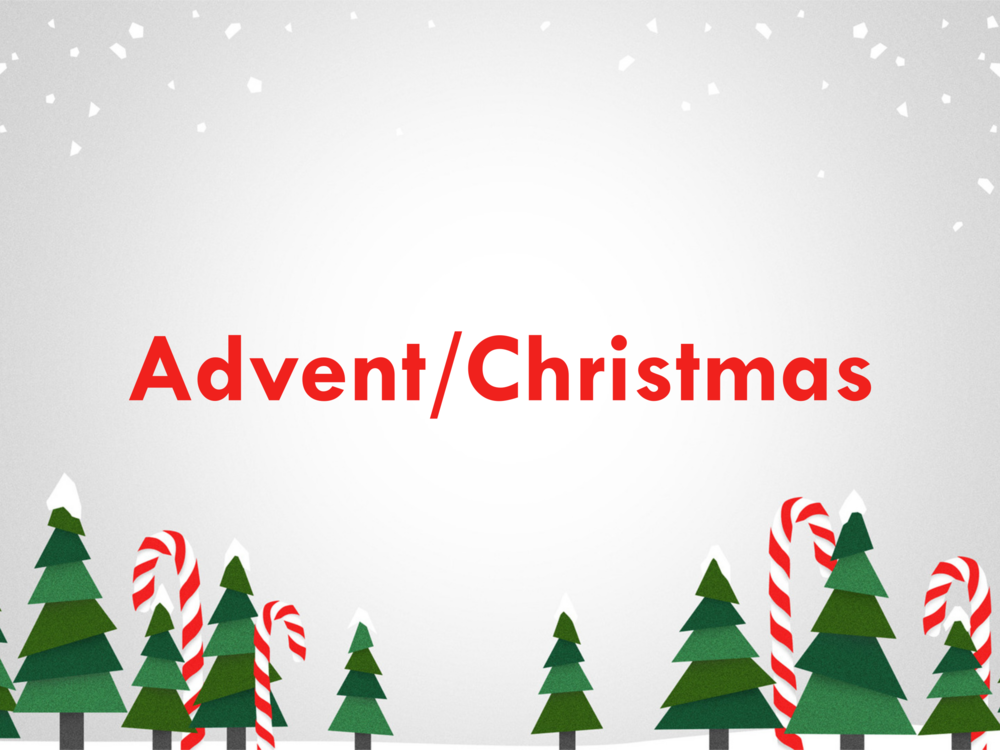 Advent/Christmas - December 2018