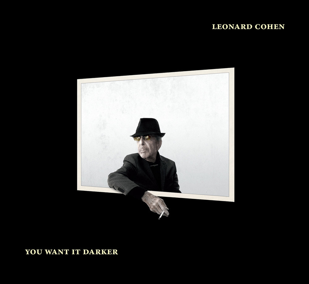Album artwork for Leonard Cohen's upcoming album,    You Want It Darker .